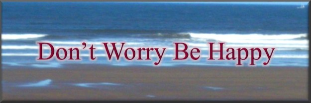 Dont worry be happy BLOG POST header